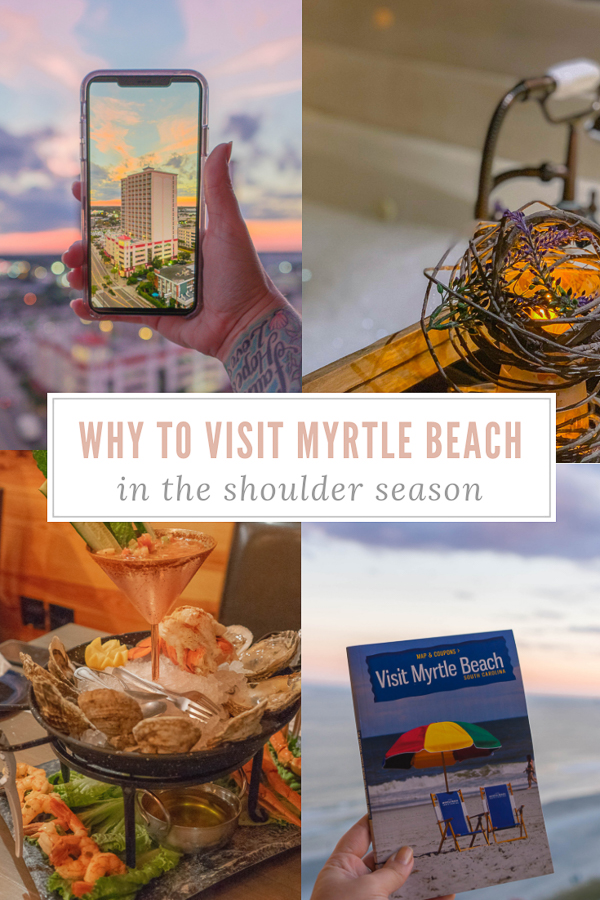 Seven Reasons To Visit Myrtle Beach In Shoulder Season
